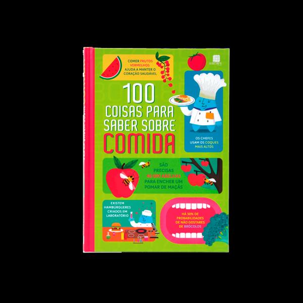 100 COISAS PARA SABER SOBRE COMIDA