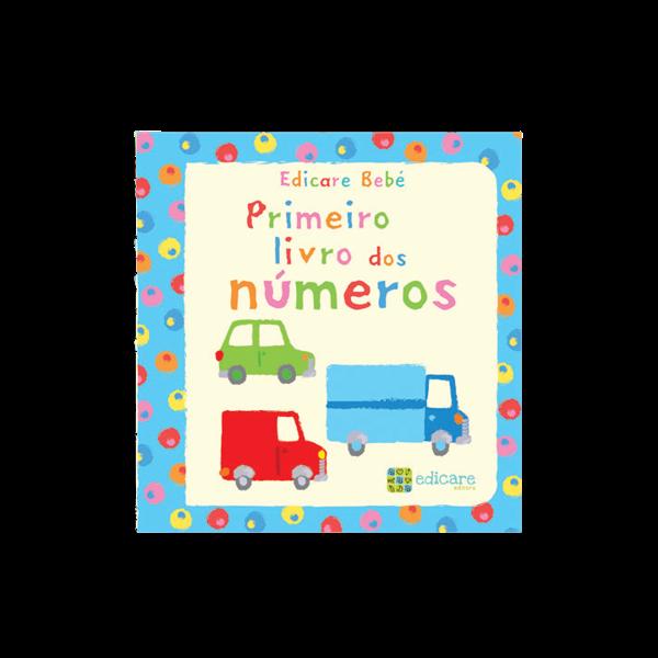 EDICARE BEBÉ - PRIMEIRO LIVRO DOS NÚMEROS