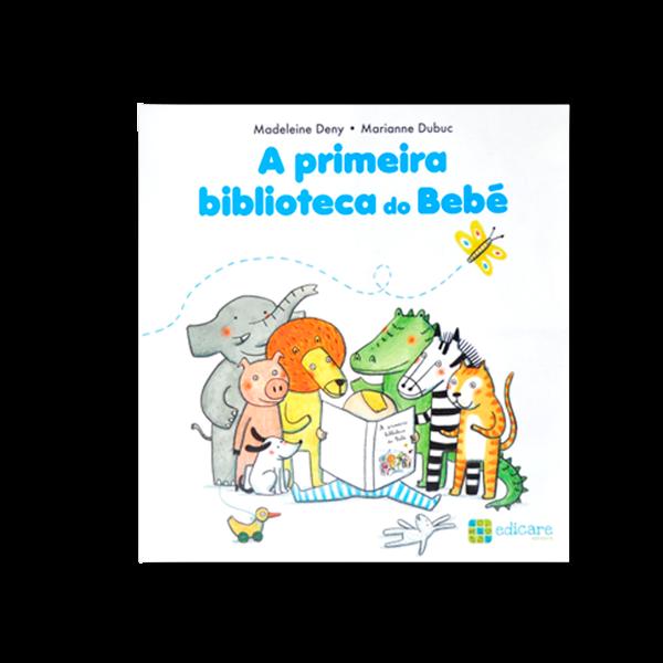 A PRIMEIRA BIBLIOTECA DO BEBÉ
