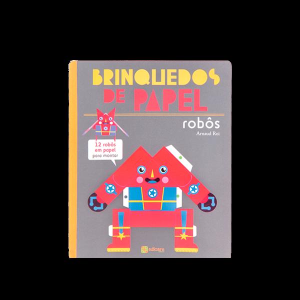 BRINQUEDOS DE PAPEL ROBÔS